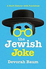The Jewish Joke: A Short History? with Punchlines
