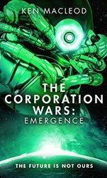 The Corporation Wars 3: Emergence