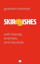 Skirmishes