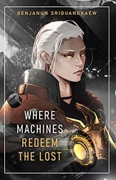 Where Machines Redeem the Lost